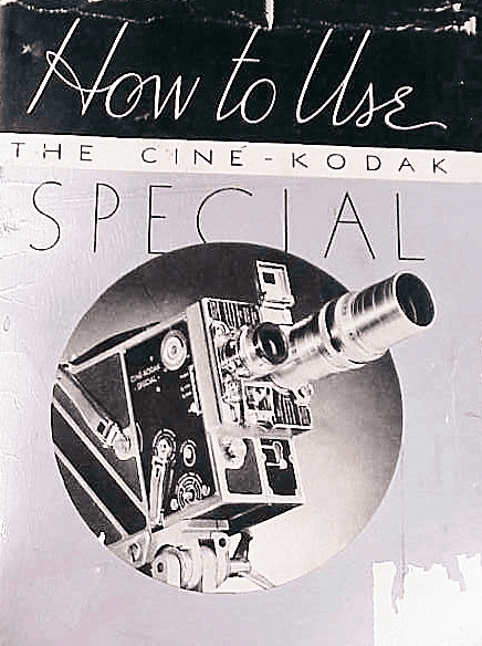 How to Use the Cine-Kodak Special 88pg (xerox)