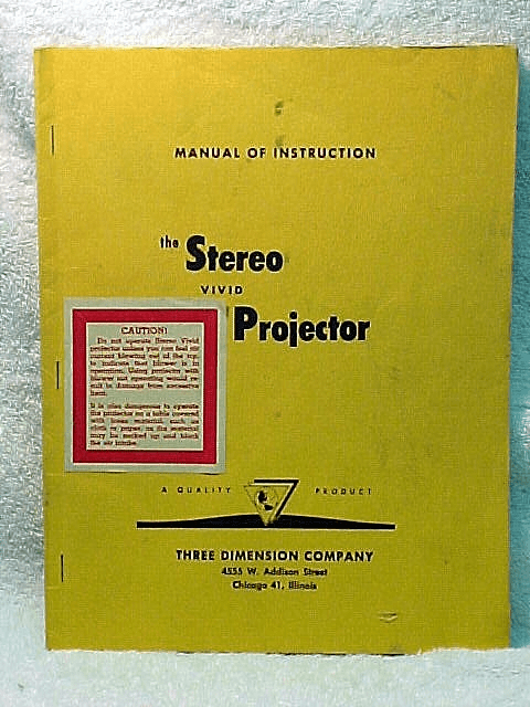 Instructions for the TDC Vivid Stereo Projector (xerox copy)