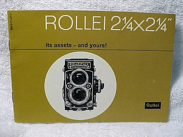 Rollei 2 1/4 x 2 1/4 its assests - and yours!  1963 19pgs (xerox)