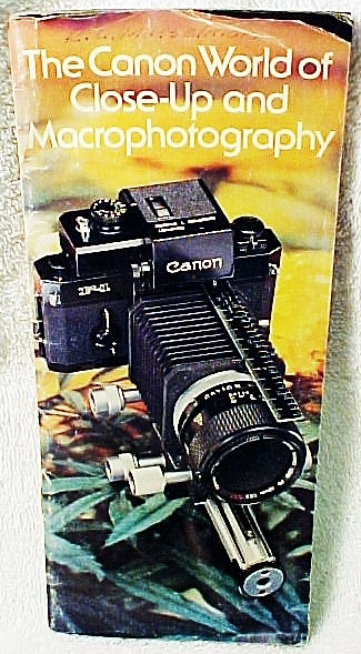 The Canon World of Closeup Macrophotography booklet (xerox)