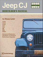 Jeep® CJ Rebuilder's Manual: 1946 to 1971