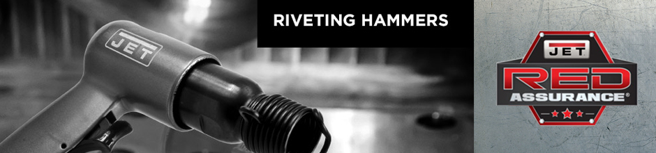 JET Riveting Hammers