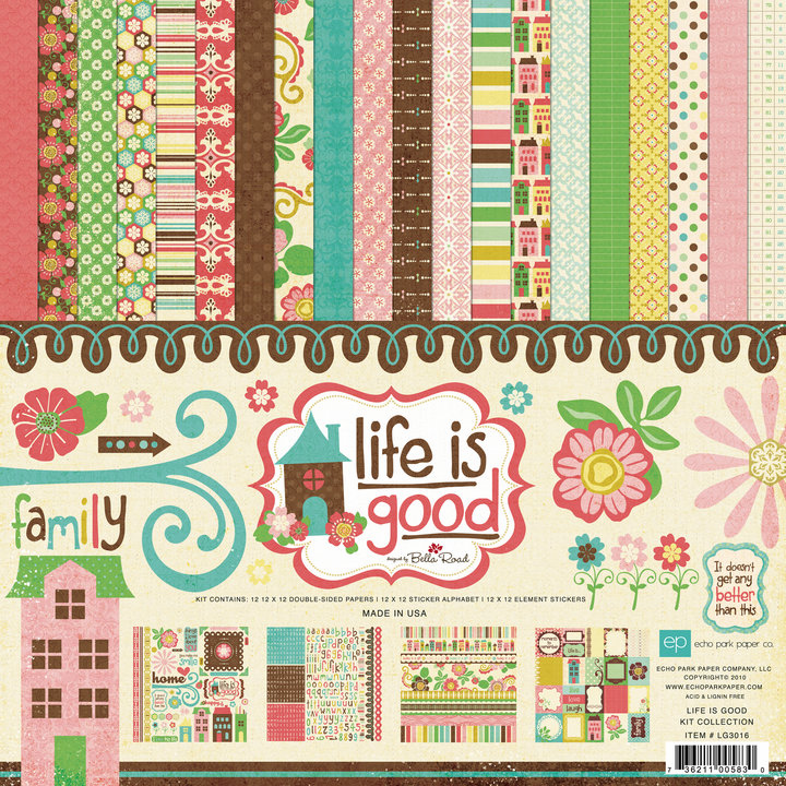 Echo Park Paper: Life Is Good Collection Kit 12x12 (S/O)