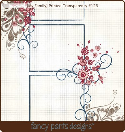Fancy Pants: My Family - Printed Transparency