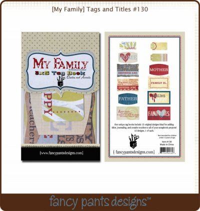Fancy Pants: My Family - Tags and Titles