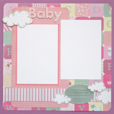 Premade Scrapbook Page - Baby Girl - A Baby is... (S/O)