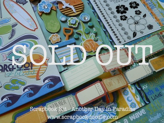Scrapbook Kit - Another Day in Paradise - SOLD OUT