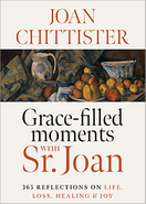 Grace-filled Moments with Sr. Joan &nbsp;  <em>365 Reflections on Life, Loss, Healing and Joy</em>