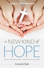 A New Kind of Hope &ndash; <em>Daily Reflections, Prayers and Activities</em>