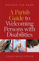 Beyond the Ramp &ndash; <em>A Parish Guide to Welcoming Persons with Disabilities</em>