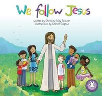 Catholic Kid's Library &ndash; <em>We Follow Jesus</em>