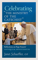 """Celebrating """"The Ministry Of The Catechist"""" &ndash; <em>Reflections on Pope Francis' Antiquum Ministerium</em>"""