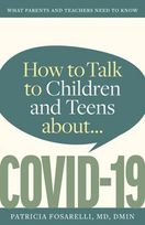 How to Talk to Children and Teens about COVID-19