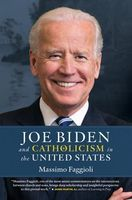 Joe Biden and Catholicism in the United States