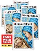 Living with Christ Holy Week 2021 (Bundle of 100)