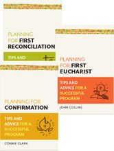 Planning for Eucharist, Reconciliation, Confirmation &ndash; <em>Tips and Advice for a Successful Program</em>