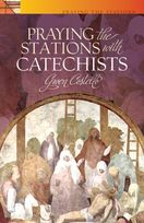 Praying the Stations as Catechists