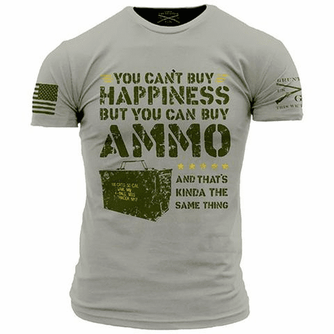 Ammo Is Happiness (S-XL $19.99) (2X $21.99) (3X $24.99)