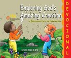 EXPLORING GOD'S AMAZING CREATION