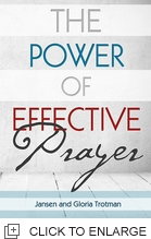 THE POWER OF EFFECTIVE PRAYER