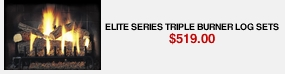 Elite Series Triple Burner Log Sets