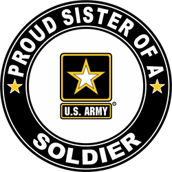 Proud Sister of a Soldier U.S. Army Round Decal