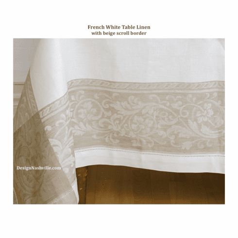 French White Table Linen with beige scroll border