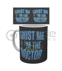 Doctor Who Trust Me I'm The Doctor Coffee Mug