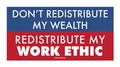Don't Redistribute My Wealth Sticker