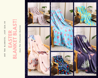 Easter Blanket Blast:  2 For $24.99