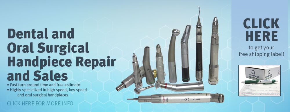 Dental and Oral Surgical Hand-piece Repair and Sales