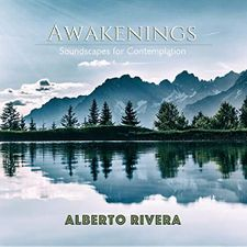 Awakenings - Amazing Soundscapes for Contemplation by Alberto Rivera Audio CD