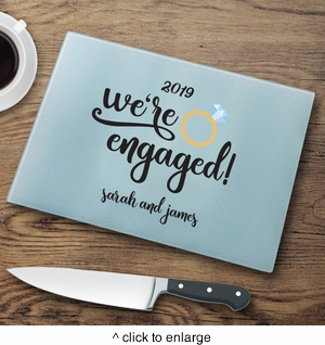 Personalized We're Engaged Cutting Board - click to enlarge