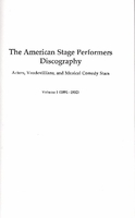 American Stage Performers Discography    (Allan Sutton)    (9780977273560)