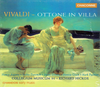 Ottone in Villa (Vivaldi)  Richard Hickox;  Susan Gritton, Monica Groop, Nancy Argenta, Mark Padmore)  (2-Chandos 0614)