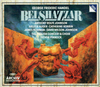 Belshazzar (Handel)  (Pinnock;  Anthony Rolfe Johnson, Arleen Auger, Catherine Robbin, James Bowman (3-Archiv DG 431 793)