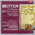 Bryden Thomson, Felicity Lott, Anthony Rolfe Johnson, Michael Thompson - Britten Song Cycles  (Chandos CHAN 8657)