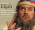 Elijah (Paul Daniel;  Bryn Terfel, Renee Fleming, Patricia Bardon, John Mark Ainsley)  (2-London 455 688)