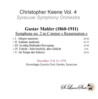 Christopher Keene, Vol. IV  -  Mahler 2nd - Resurrection     (St Laurent Studio YSL T-1055)