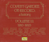 Covent Garden on Record, Vol. III   (3-Pearl 9925)