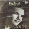 Eileen Farrell;  George Trovillo (Pf.) - Songs & Arias