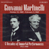 Giovanni Martinelli - Six Decades of Immortal Performances  (2-Private Issue 1002)