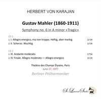 Herbert von Karajan, Vol. V - Mahler 6th  -  Paris   (2-St Laurent Studio YSL T-1044)