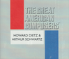 Howard Dietz & Arthur Schwartz   (2-Columbia Music Collection C2 & C22 8654)