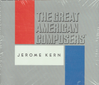 Jerome Kern  (2-Columbia Music Collection C21 & C22 7973)