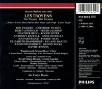 Les Troyens (Berlioz)  (Colin Davis;  Jon Vickers, Veasey, Lindholm, Glossop)   (4-Philips 416 432)