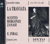 La Traviata  (Inbal;  Scotto, Bergonzi,  Zanasi)   (2-Myto 024.268)