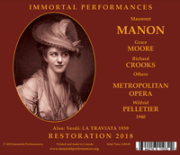 La Traviata / Manon (Pelletier / Panizza;  Richard Crooks, Grace Moore, Jepson, Tibbett)  (4-Immortal Performances IPCD 1115)