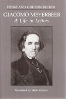 Meyerbeer, A Life In Letters    (Becker)     (0931340195)