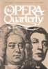 Opera Quarterly  - Autumn, 1985 - Commemorative Issue